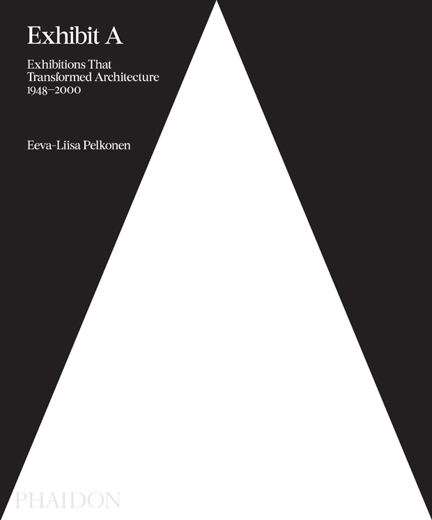 EXHIBIT A ARCHITECTURE EXHIBITIONS THAT MADE: portada
