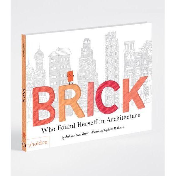 BRICK WHO FOUND HERSELF IN ARCHITECTURE: portada