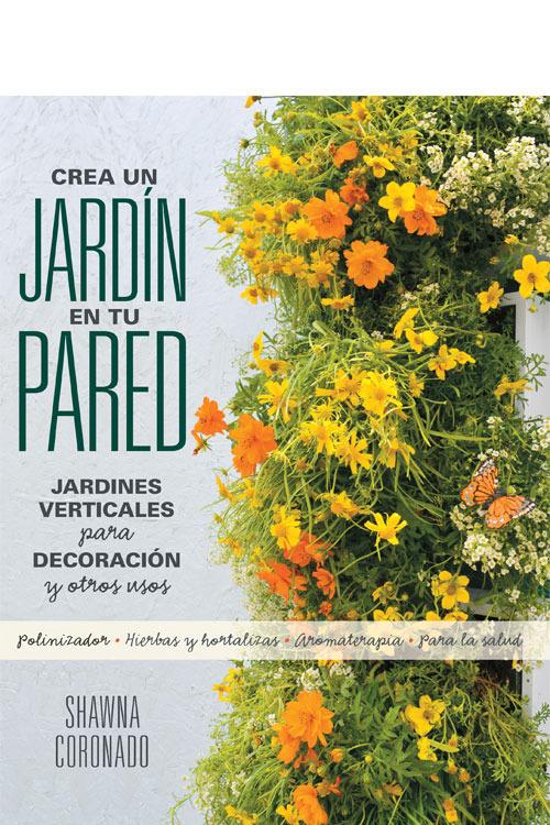 Crea un jardín en tu pared: portada