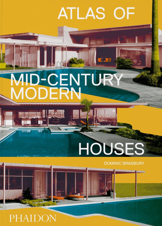 Atlas of Mid-Century Modern Houses: portada