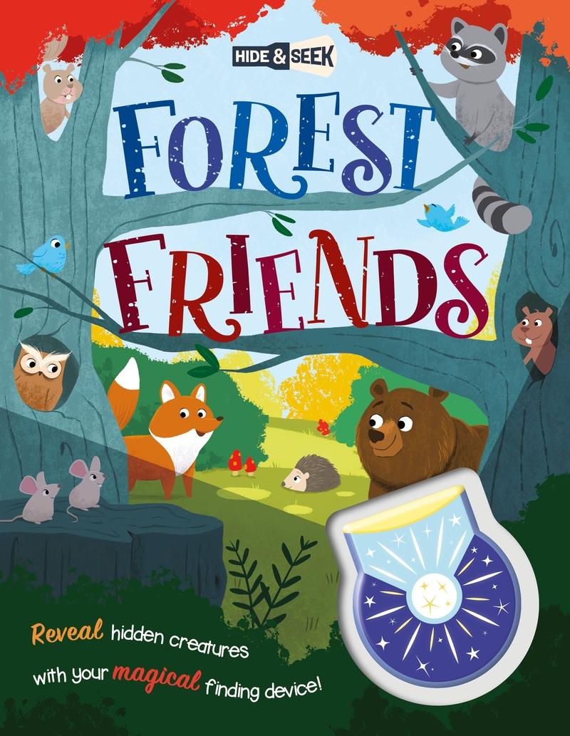 Hide-and-Seek Forest Friends (Magical Light Book): portada