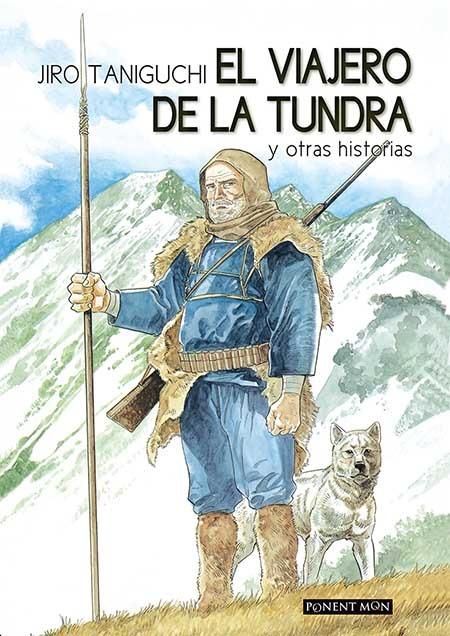 EL VIAJERO DE LA TUNDRA - NUEVA EDICIÓN: portada