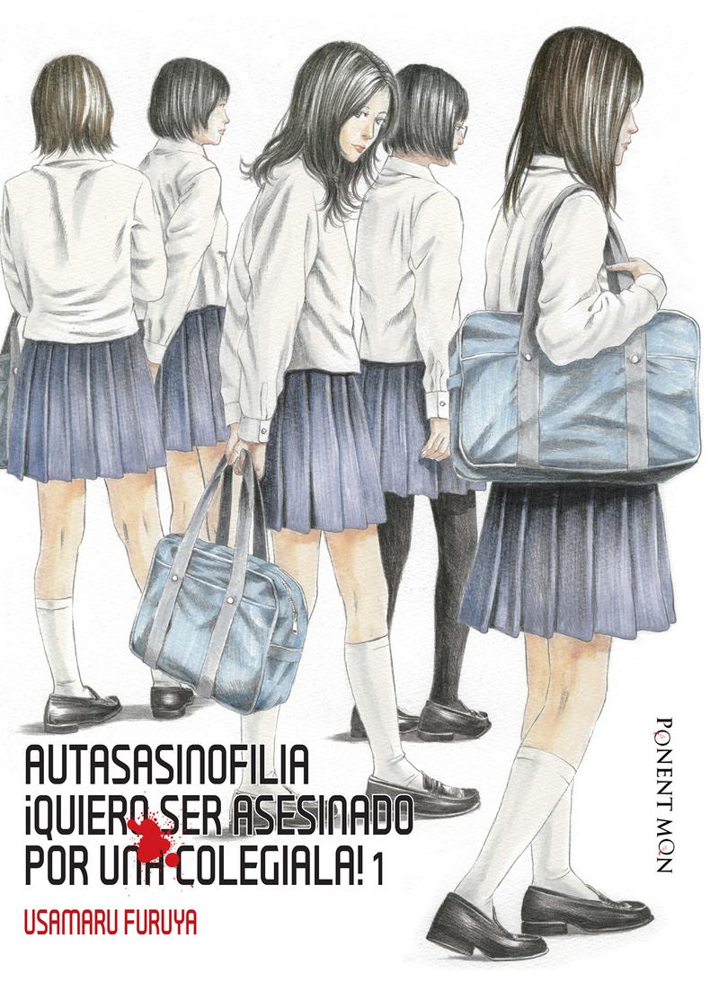 Autasasinofilia ¡Quiero ser asesinado por una colegiala! 1: portada