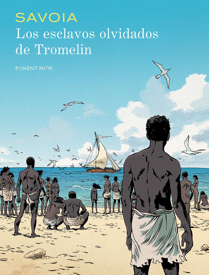 Los esclavos olvidados de Tromelin: portada