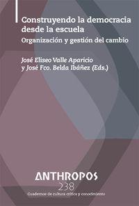 REVISTA ANTHROPOS 238 CONSTRUYENDO LA DEMOCRACIA DESDE LA ES: portada