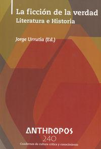ANTHROPOS 240 LA FICCION DE LA VERDAD: portada