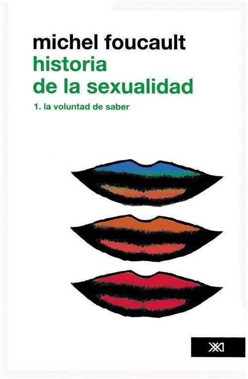 HISTORIA DE LA SEXUALIDAD. VOL 1: LA VOLUNTAD DE SABER: portada