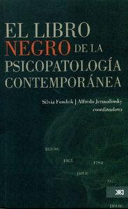 LIBRO NEGRO DE LA PSICOPATOLOGÍA CONTEMPORÁNEA, EL: portada