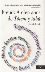 FREUD A CIEN AñOS DE TOTEM Y TABU 1913-2013: portada