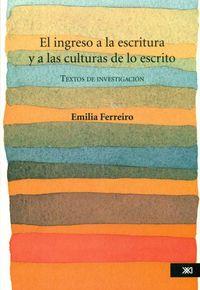 EL INGRESO A LA ESCRITURA Y A LAS CULTURAS DE LO ESCRITO: portada