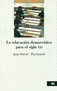 EDUCACIÓN DEMOCRÁTICA PARA EL SIGLO XXI: portada