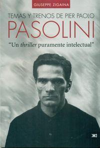 TEMAS Y TRENOS DE PIER PAOLO PASOLINI: portada