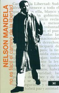 NO ES FÁCIL EL CAMINO DE LA LIBERTAD: portada