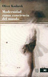 MODERNIDAD COMO CONCIENCIA DEL MUNDO: portada