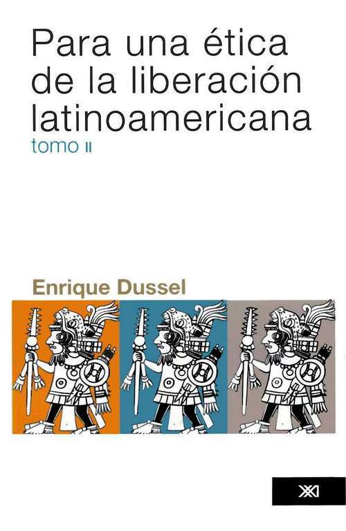 PARA UNA ÉTICA DE LA LIBERACIÓN LATINOAMERICANA. VOL. 2: portada