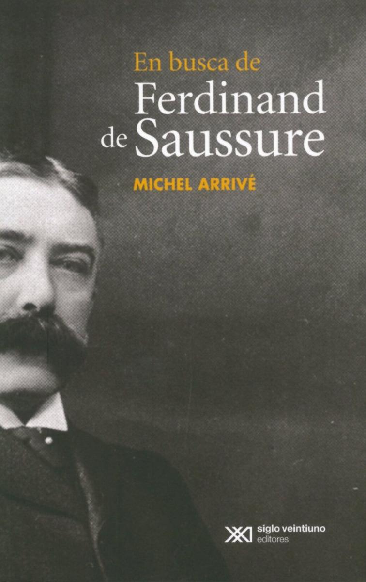 En busca de Ferdinand de Saussure: portada