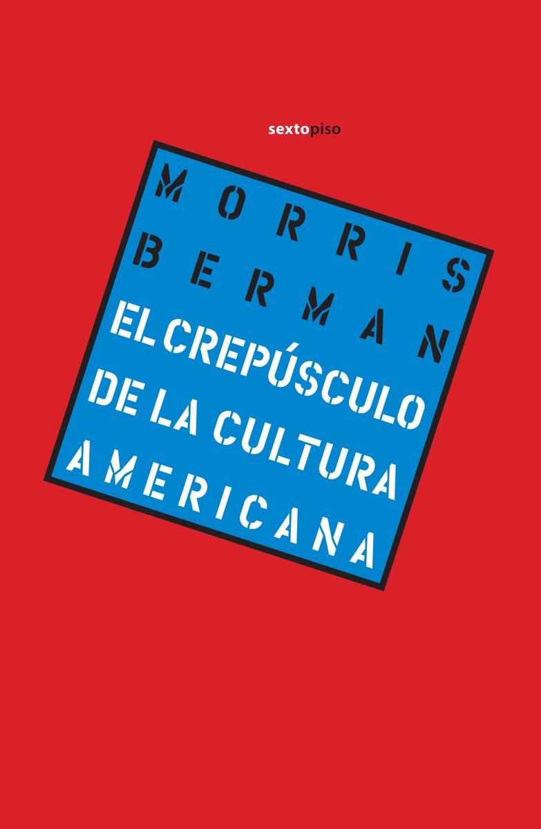 El crepúsculo de la cultura americana: portada