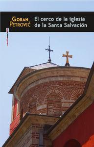 El cerco de la iglesia de la Santa Salvación: portada