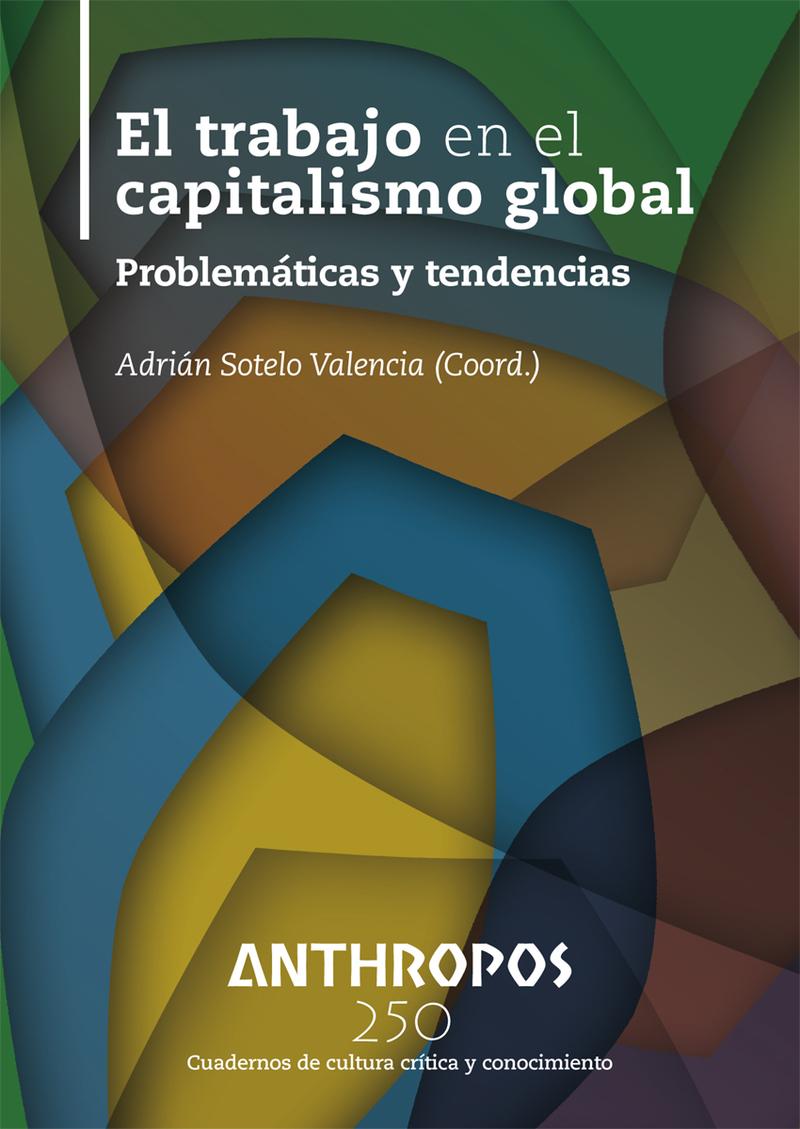 EL TRABAJO EN EL CAPITALISMO GLOBAL: portada