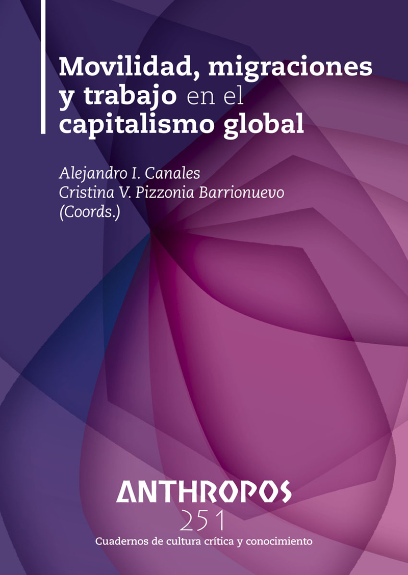 MOVILIDAD, MIGRACIONES Y TRABAJO EN EL CAPITALISMO GLOBAL: portada