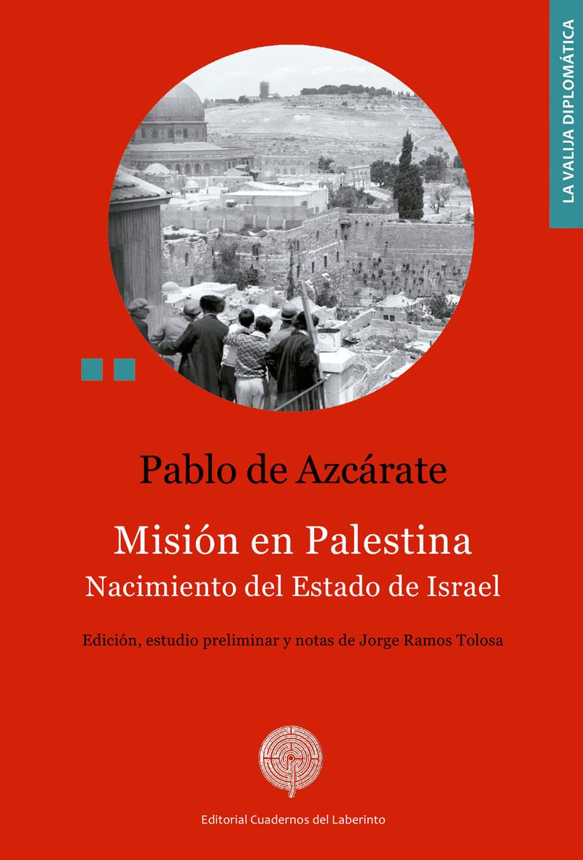Misión en Palestina. Nacimiento del Estado de Israel: portada