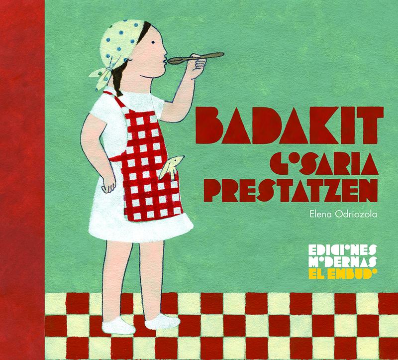 Badakit gosaria prestatzen: portada
