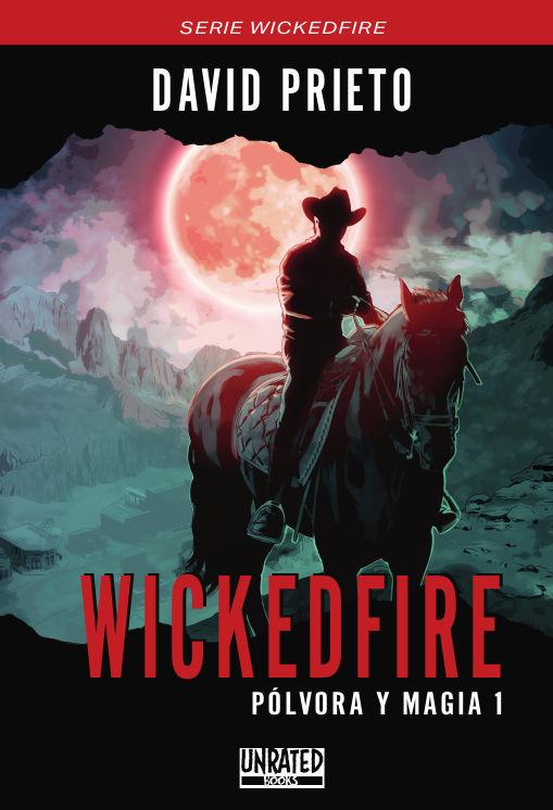 Wickedfire: Pólvora y Magia 1: portada