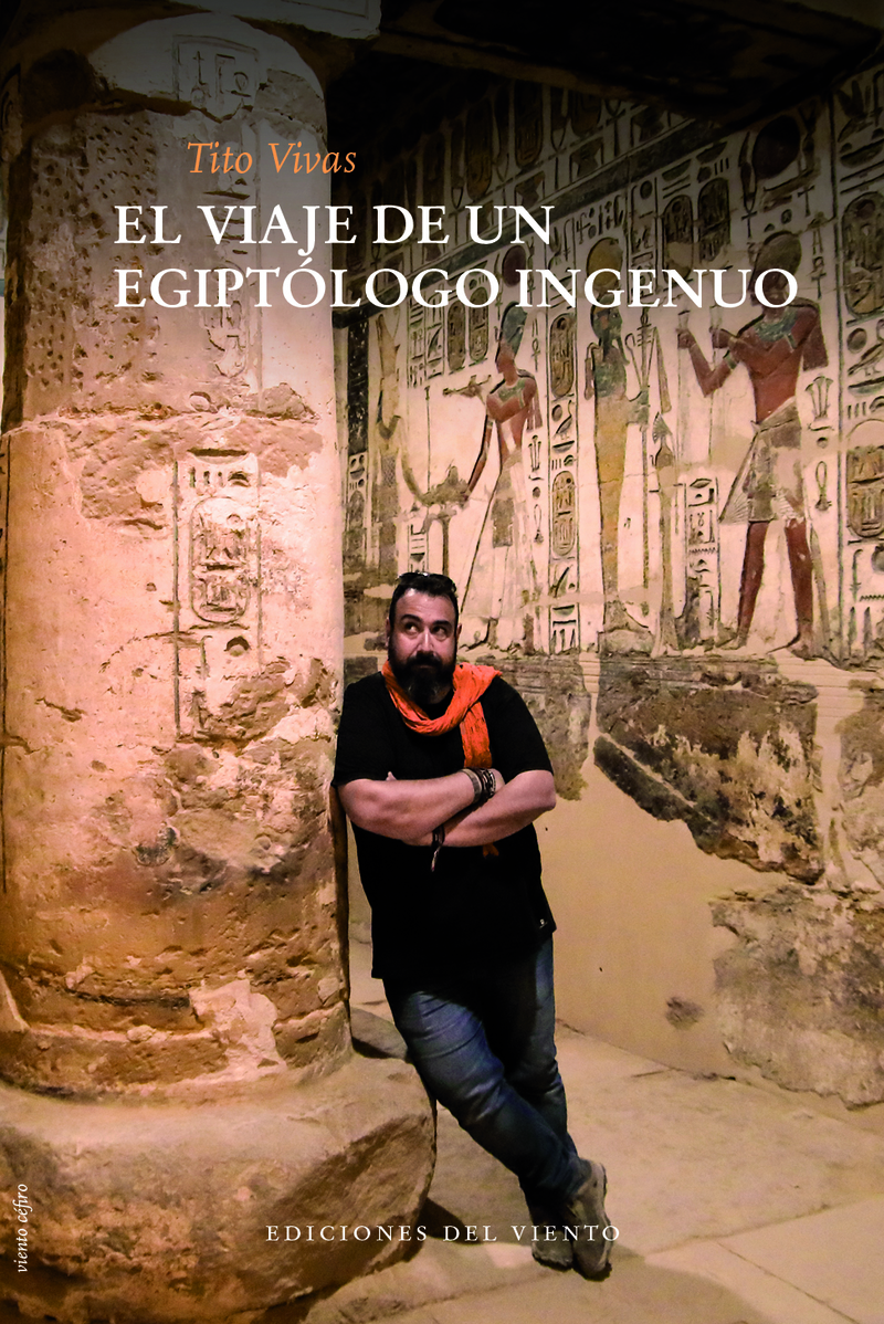 EL VIAJE DE UN EGIPTÓLOGO INGENUO (NE): portada