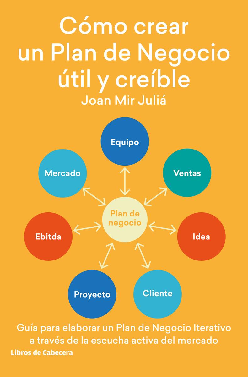 Cómo crear un Plan de Negocio útil y creíble: portada
