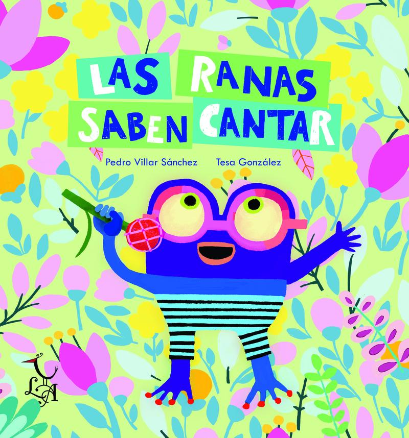 Las ranas saben cantar: portada