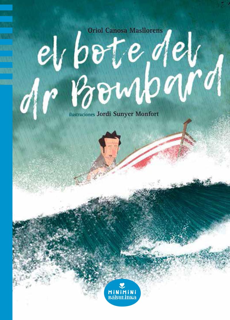 EL BOTE DEL DR. BOMBARD: portada