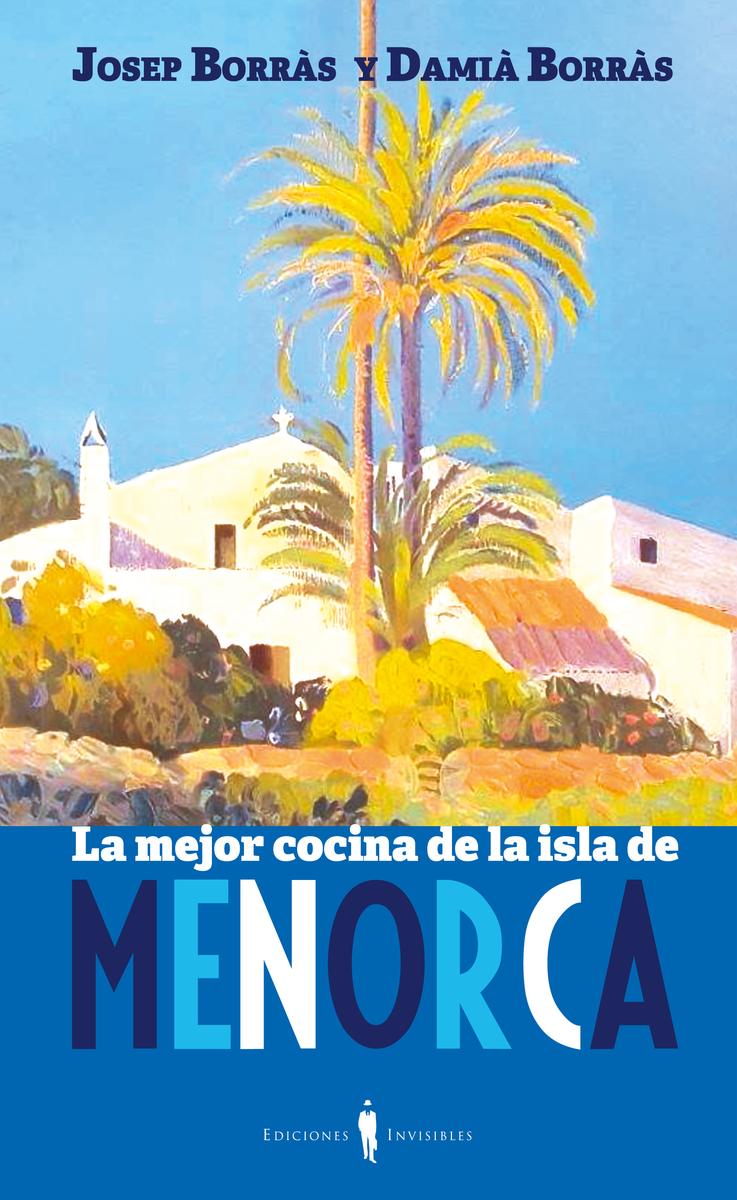LA MEJOR COCINA DE LA ISLA DE MENORCA: portada