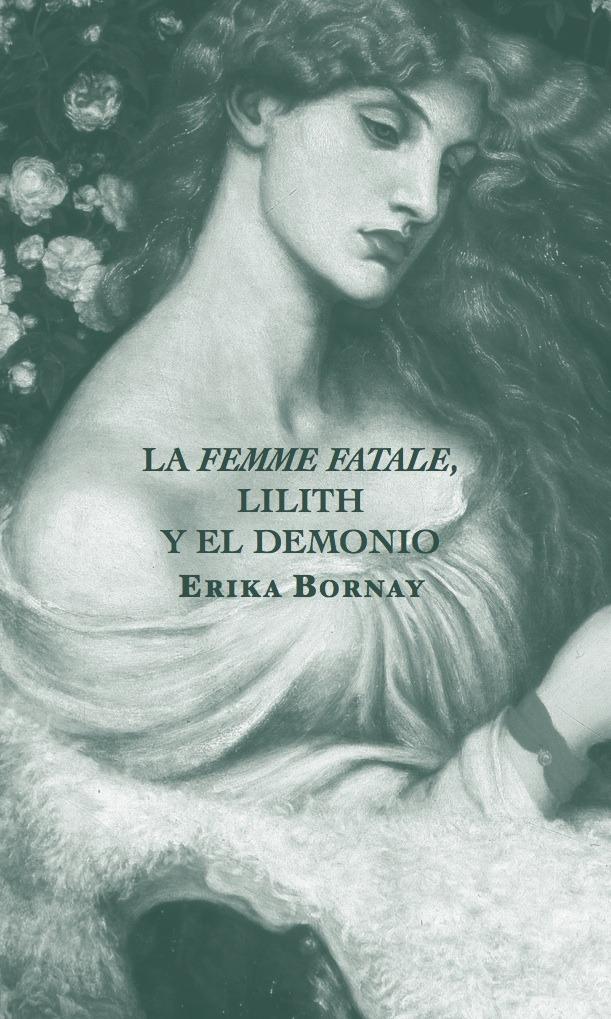 LA FEMME FATALE, LILITH Y EL DEMONIO: portada