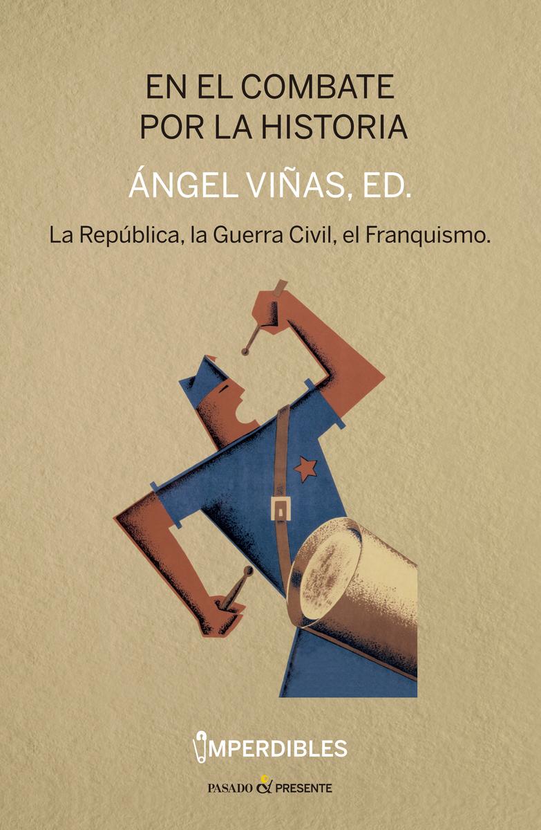 EN EL COMBATE POR LA HISTORIA (IMPERDIBLES): portada