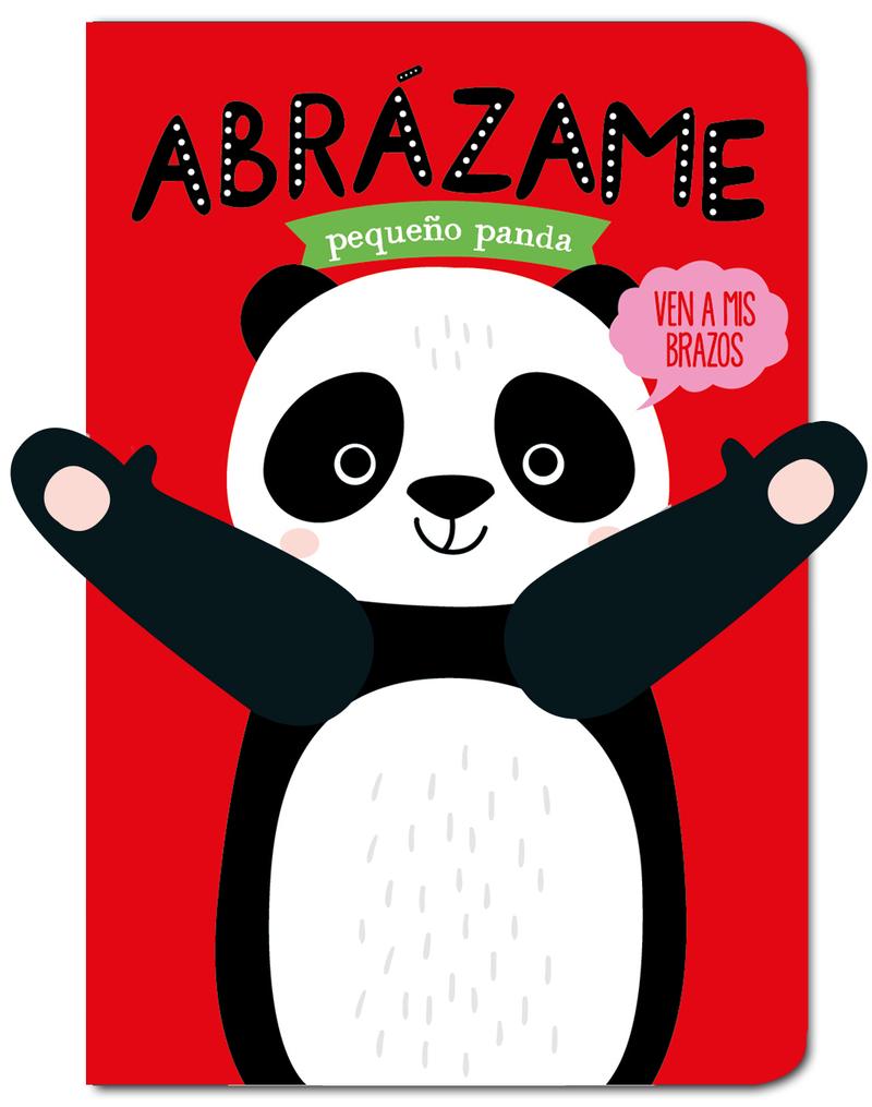 ABRÁZAME PEQUEñO PANDA: portada