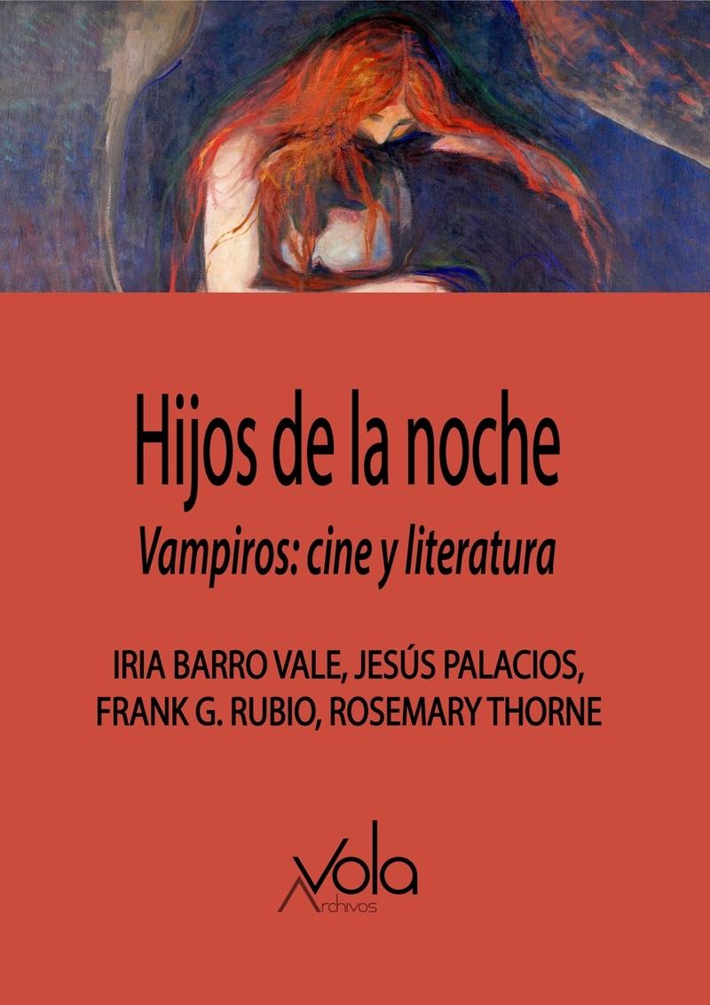 Hijos de la noche. Vampiros: cine y literatura: portada