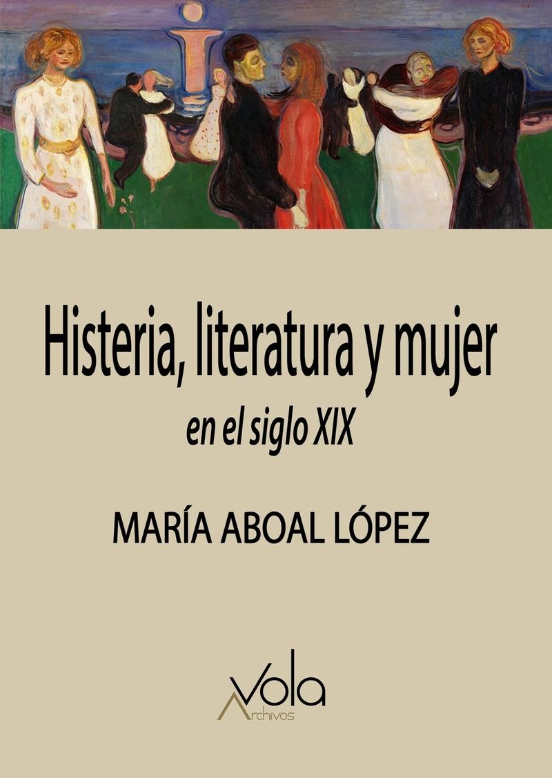Histeria, literatura y mujer en el siglo XIX: portada