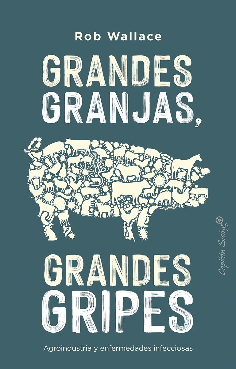 Grandes granjas, grandes gripes: portada