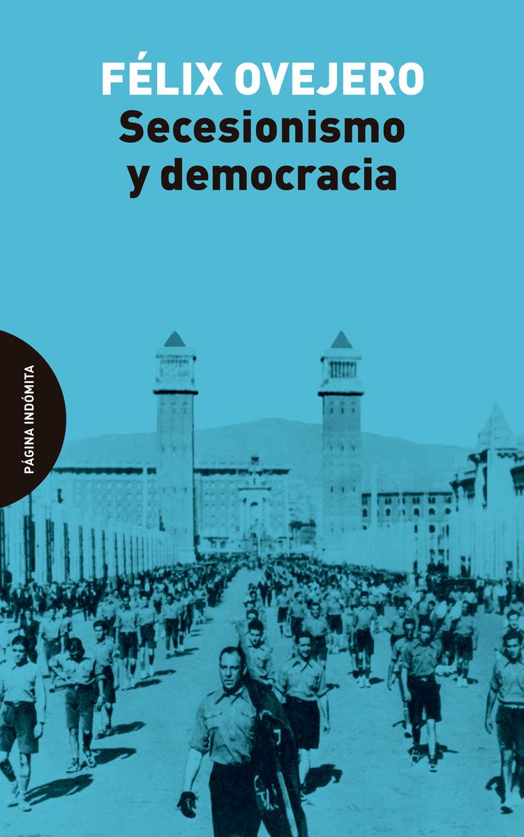 Secesionismo y democracia (2ªED): portada
