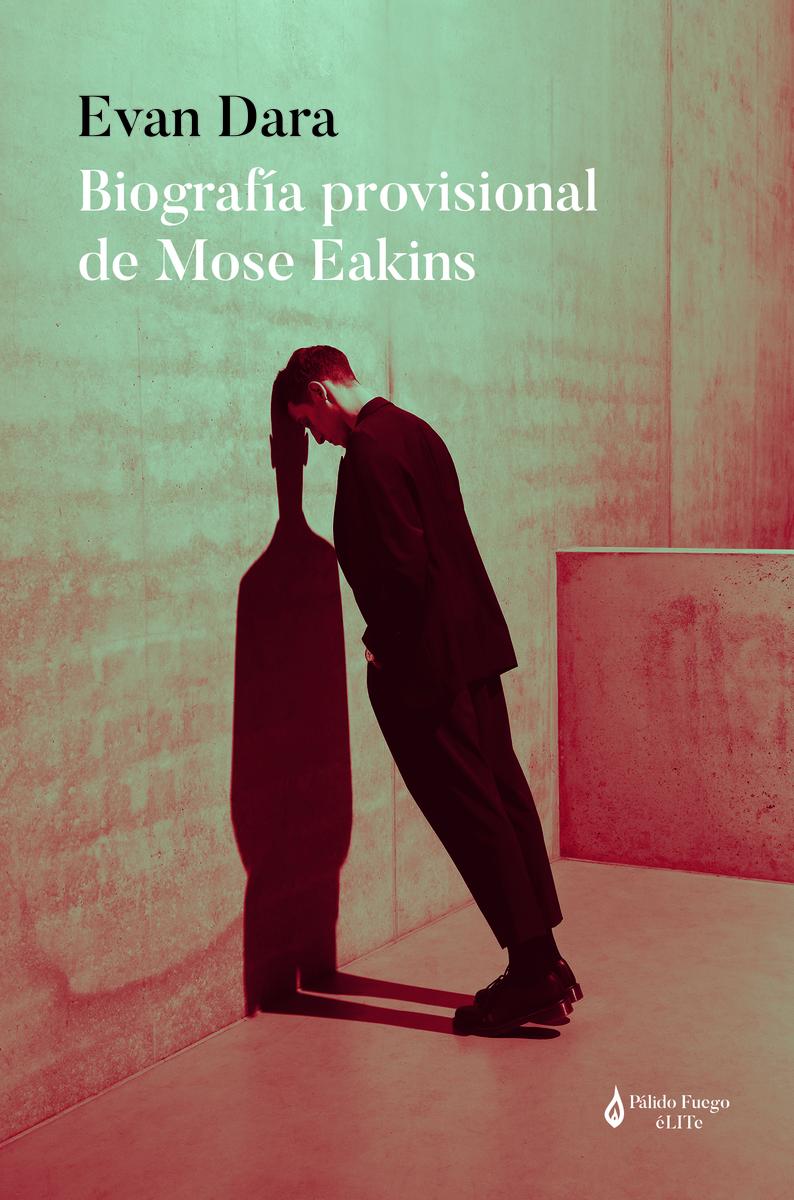Biografía provisional de Mose Eakins: portada