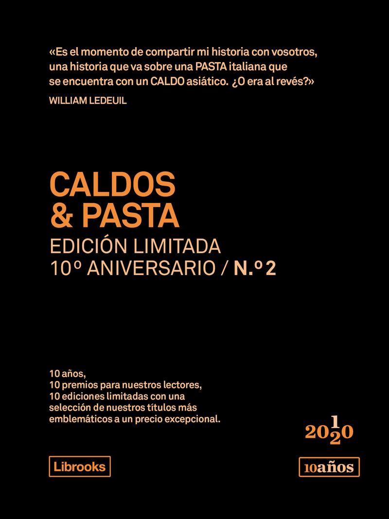 CALDOS & PASTA. Edición limitada 10º Aniversario n°2: portada