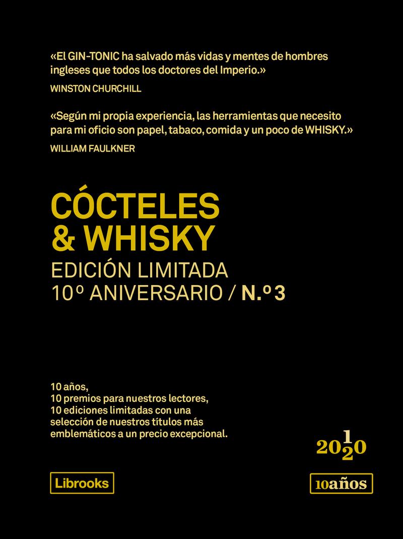CÓCTELES & WHISKY. Edición limitada 10º Aniversario n° 3: portada