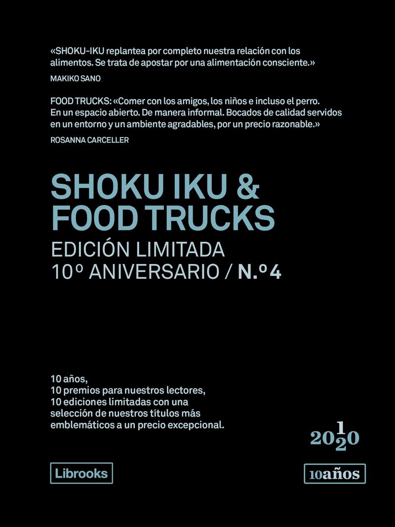 SHOKU IKU & FOOD TRUCKS. Edición limitada 10ºAniversario nº4: portada