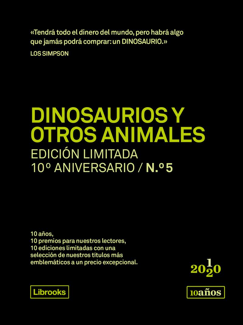 DINOSAURIOS Y OTROS ANIMALES. Ed.limitada 10ºaniversario nº5: portada