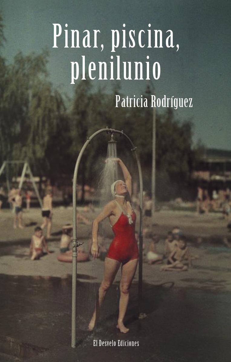Pinar, piscina, plenilunio: portada