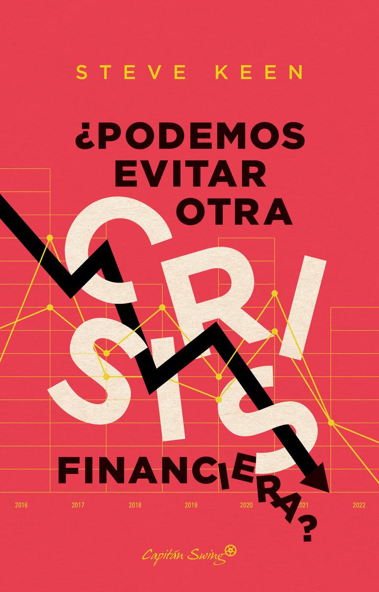 ¿Podemos evitar otra crisis financiera?: portada