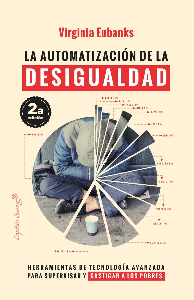 La automatización de la desigualdad (2ªED): portada