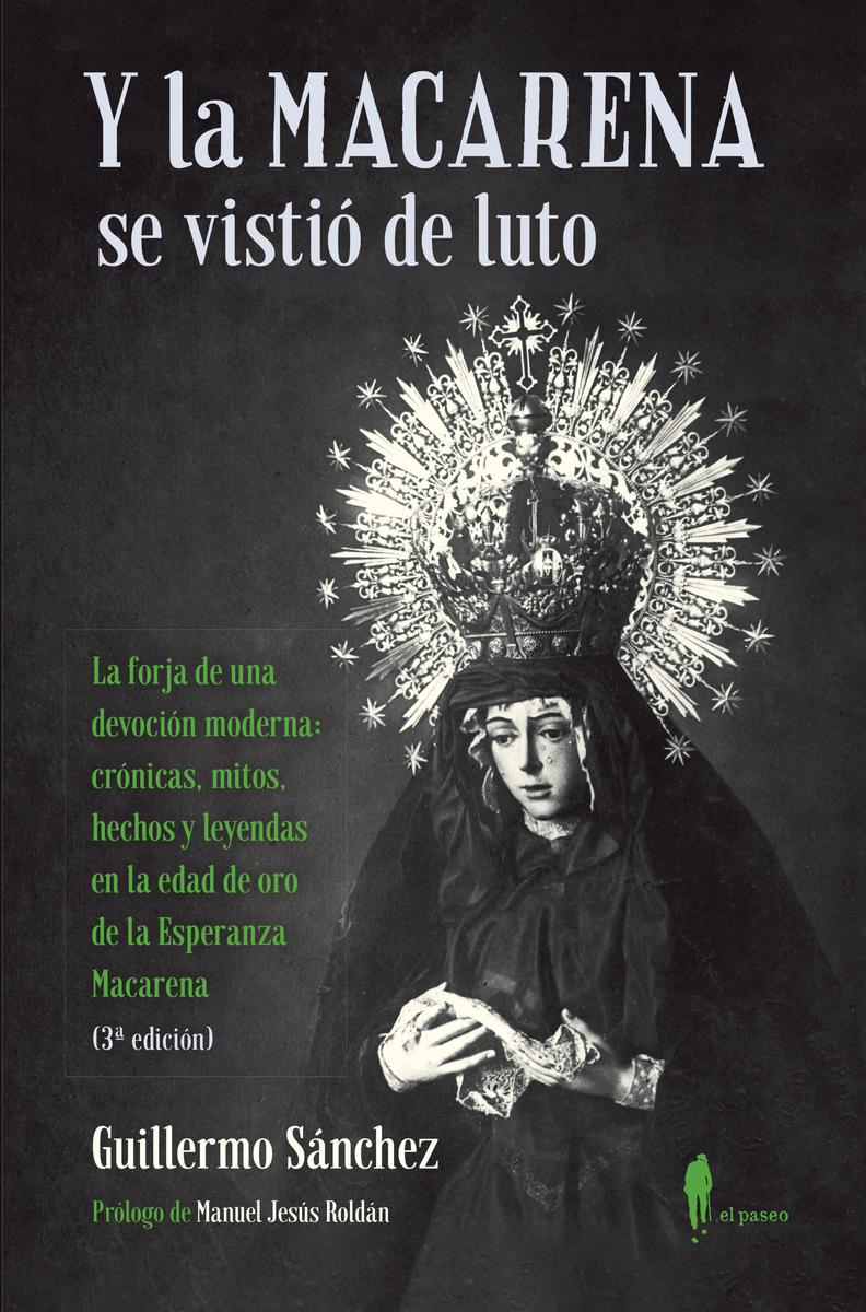 Y la Macarena se vistió de luto (3ª ed.): portada