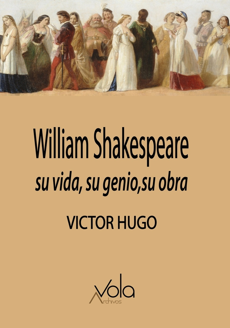 William Shakespeare: su vida, su genio, su obra: portada