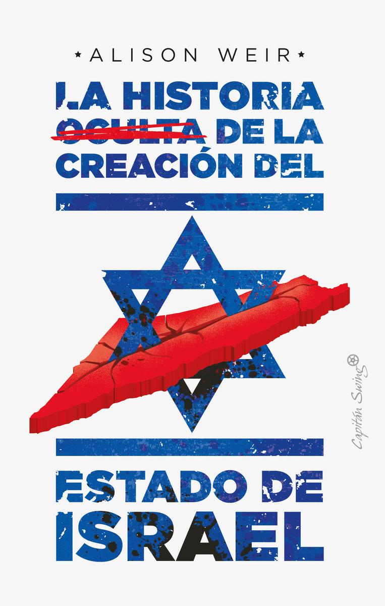 La historia oculta de la creación del Estado de Israel: portada